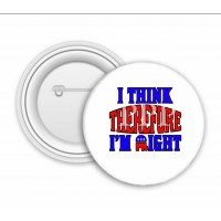 I Think Therefore I Am Right
